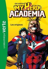 My hero academia. Volume 1, Les origines