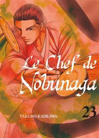 Le chef de Nobunaga. Volume 23,