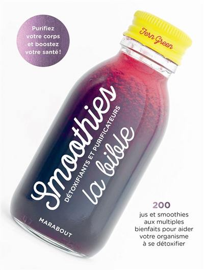 Smoothies détoxifiants et purificateurs
