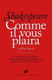 Comme il vous plaira = As you like it