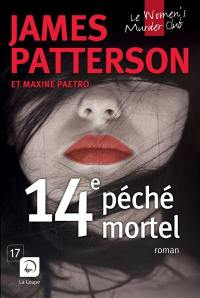 Le Women's murder club. Volume 14, 14e péché mortel