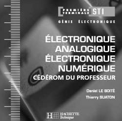 Livre Electronique Analogique Electronique Numerique 1re Et Terminale Sti Ecrit Par Daniel Le Boite Et Thierry Suaton Hachette Education