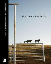 American trilogy. Volume 1, American animals