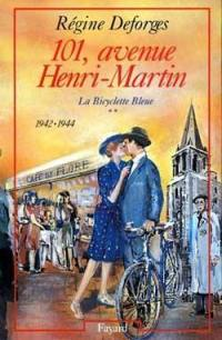 La bicyclette bleue. Volume 2, 101, avenue Henri-Martin