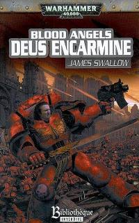 Blood angels. Volume 1, Deus encarmine