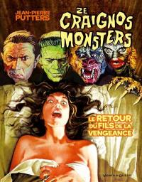 Ze craignos monsters
