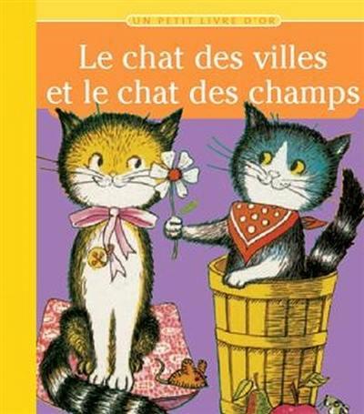 Livre  Le chat des villes et le chat des champs de et Barbara Shook Hazen  et Ilse,Margret Vogel , Deux coqs d\u0027or , 9782013911412