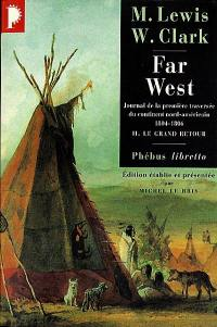 Far West. Volume 2, Le grand retour