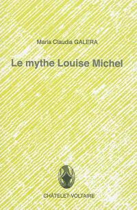 Le mythe Louise Michel