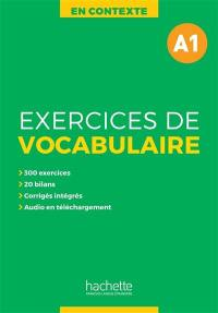 En contexte, exercices de vocabulaire, A1
