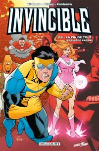 Invincible. Volume 24, La fin de tout