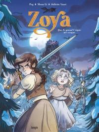 Zoya. Volume 1, Quand le grand crique me croque