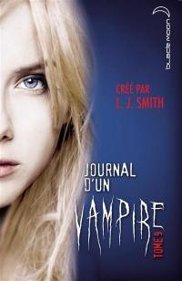 Journal d'un vampire. Volume 9,