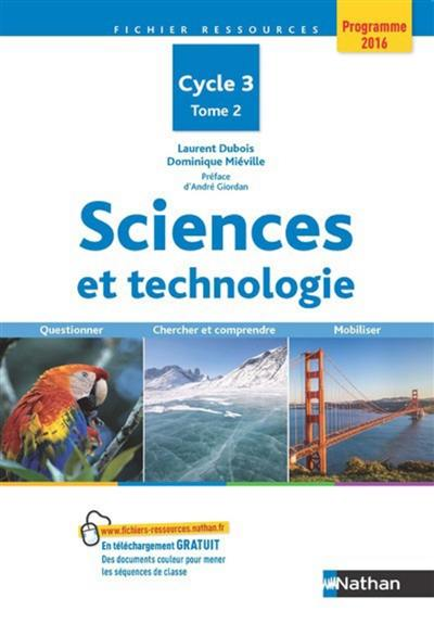 Sciences et technologie, cycle 3. Volume 2,