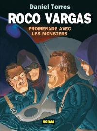 Roco Vargas. Volume 7, Promenade avec les monsters