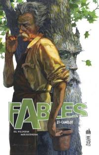 Fables. Volume 21, Camelot