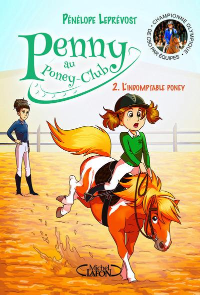 Penny au poney-club. Volume 2, L'indomptable poney