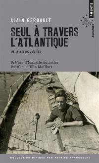 Seul à travers l'Atlantique