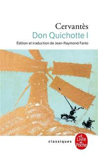 Don Quichotte. Volume 1, 1605