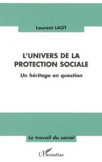 L'univers de la protection sociale