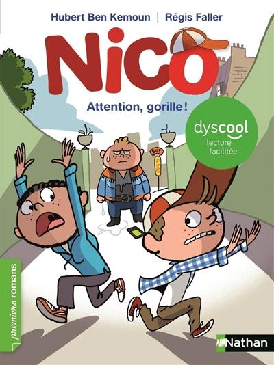 Nico, Attention, gorille !