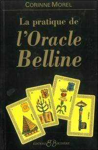 La pratique de l'oracle Belline