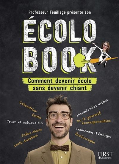 Professeur Feuillage présente son Ecolo book