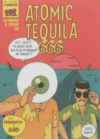 Ultim3x, Atomic tequila 666