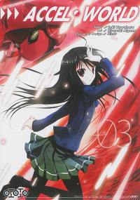 Accel world. Volume 3,