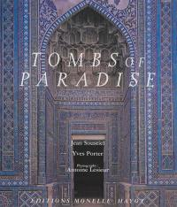 Tombs of paradise