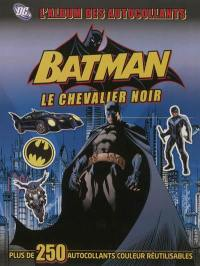 Batman, le chevalier noir