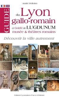 Guide du Lyon gallo-romain