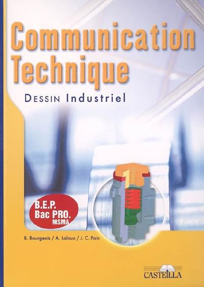 Communication technique BEP, Bac Pro MSMA : dessin industriel