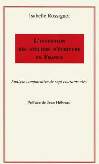 L'invention des ateliers d'écriture en France