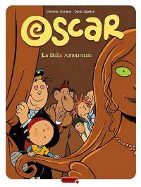 Oscar. Volume 7, La belle amoureuse
