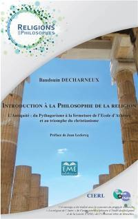 Introduction à la philosophie de la religion. Volume 1, L'Antiquité