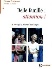 Belle-famille : attention !