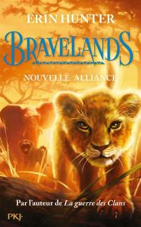 Bravelands. Volume 1, Nouvelle alliance