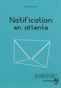 Notification en attente