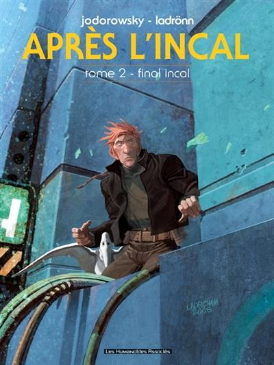 Après l'Incal. Volume 2, Final Incal