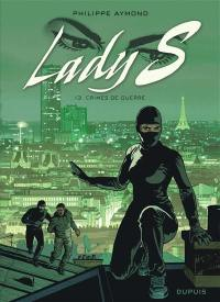 Lady S. Volume 13, Crimes de guerre