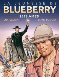 La jeunesse de Blueberry. Volume 18, 1.276 âmes