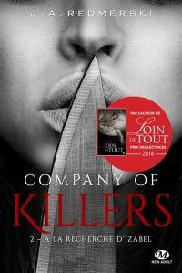 Company of killers. Volume 2, A la recherche d'Izabel