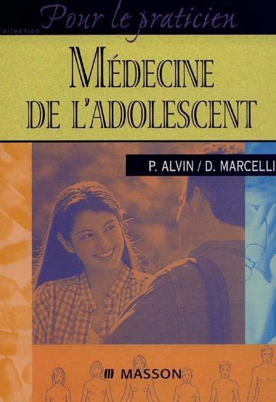 Livre Medecine De L Adolescent Ecrit Par Patrick Alvin Et