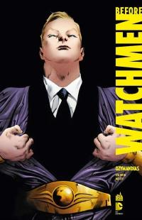 Before Watchmen. Volume 5, Ozymandias