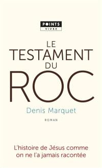 Le testament du roc
