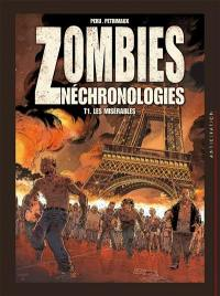 Zombies néchronologies. Volume 1, Les misérables
