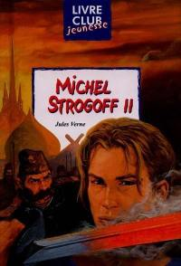 Michel Strogoff. Volume 2,