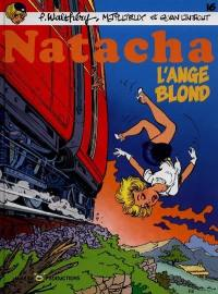 Natacha. Volume 16, L'ange blond