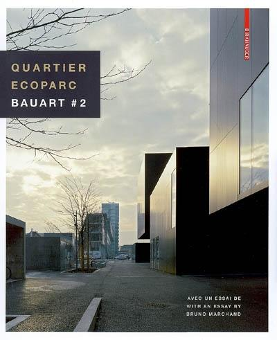 Quartier Ecoparc. Volume 2,